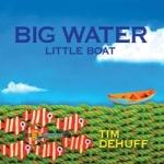 Big Water Little Boat