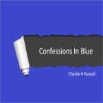 Confessions in Blue