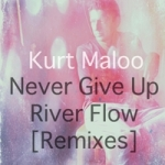 Never Give Up River Flow